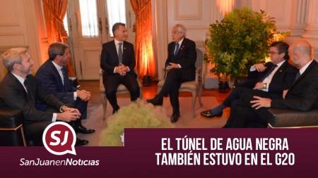 El Túnel de Agua Negra también estuvo en el G20   #SanJuanEnNoticias