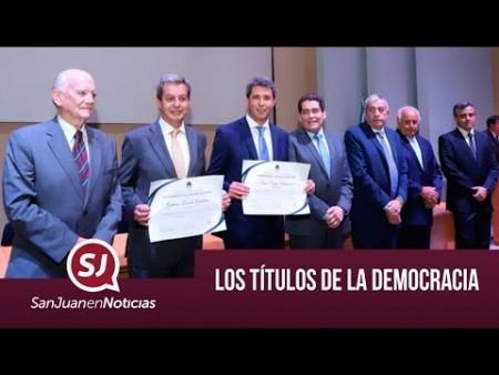 Los títulos de la democracia   #SanJuanEnNoticias