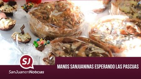 Manos sanjuaninas esperando las Pascuas | #SanJuanEnNoticias
