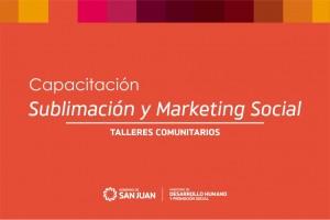 Capacitación en Marketing Social y Sublimación para jóvenes emprendedores