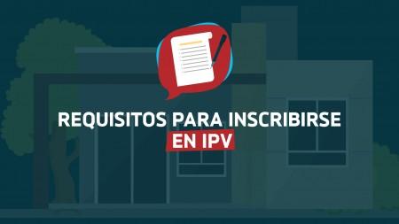 Cómo me inscribo en el IPV: conocé el paso a paso