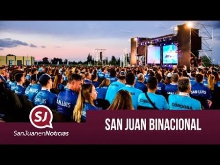 San Juan binacional | #SanJuanEnNoticias