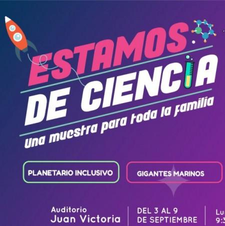 Estamos de Ciencia: una muestra itinerante con un planetario y una fábrica de diseño e innovación