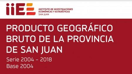 Conocé las primeras mediciones del Producto Geográfico Bruto (PGB) de San Juan