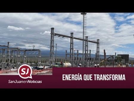 Energía que transforma   #SanJuanEnNoticias