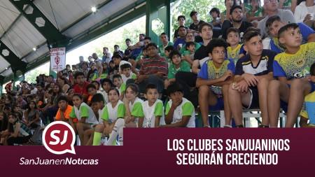 Los clubes sanjuaninos seguirán creciendo | #SanJuanEnNoticias