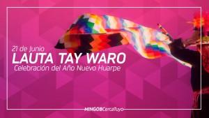 La comunidad huarpe celebra el Lauta Tay Waro